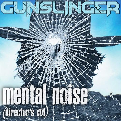 Mental Noise